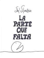 La Parte Que Falta by Silverstein, Shel
