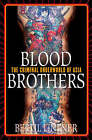 Blood Brothers: Crime, Business and Politics in Asia by Bertil Lintner (Hardback, 2003)