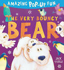 The Very Bouncy Bear by Jack Tickle (Novelty book, 2014)