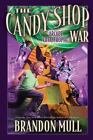 The Candy Shop War: Arcade Catastrophe 2 by Brandon Mull (2012, Hardcover)