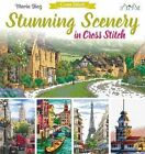 Stunning Scenery in Cross Stitch by Maria Diaz (Paperback, 2016)