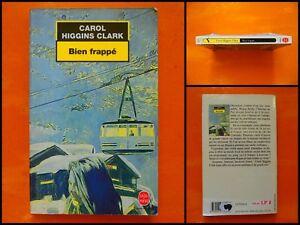 Bien-frappe-Carol-Higgins-Clark-Policier-Le-Livre-de-Poche-N-17026