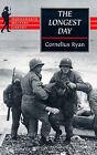 The Longest Day: June 6th, 1944 by Cornelius Ryan (Paperback, 1999)