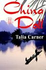 China Doll by Talia Carner 9780977382125 Paperback 2006