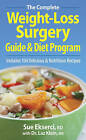 The Complete Weight-loss Surgery Guide and Diet Program by Dr Laz Klein, Sue Ekserci (Paperback, 2011)