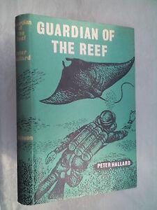 PETER-HALLARD-GUARDIAN-OF-THE-REEF-1ST-1-H-B-1961-B-W-ILLS-HUGH-MARSHALL-V-RARE