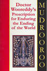 Doctor Wooreddy's Prescription for Enduring the End of the World by Colin R. Johnson (Paperback, 1998)
