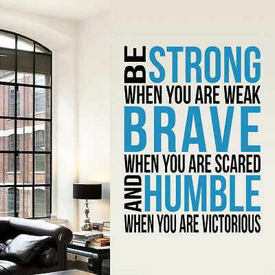 Be Strong Brave Humble Removable Vinyl Wall Sticker Decal Mural Art Home Decor