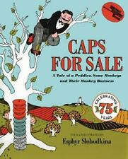 Young Scott Bks.: Caps for Sale : A Tale of a Peddler, Some Monkeys and Their Monkey Business by Slobodkina and Esphyr Slobodkina (2015, Hardcover)