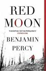 Red Moon by Benjamin Percy (Paperback, 2014)