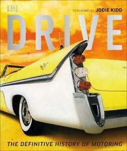 Drive-The-Definitive-History-of-Motoring-Chapman-Giles-Very-Good