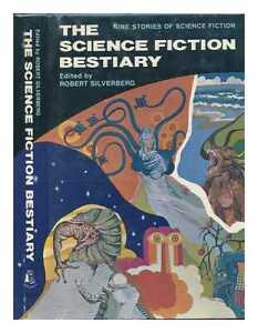 The Science Fiction Bestiary; Nine Stories Of
