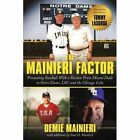 The Mainieri Factor Promoting Baseball With a Passion From Miami Dade to Notre