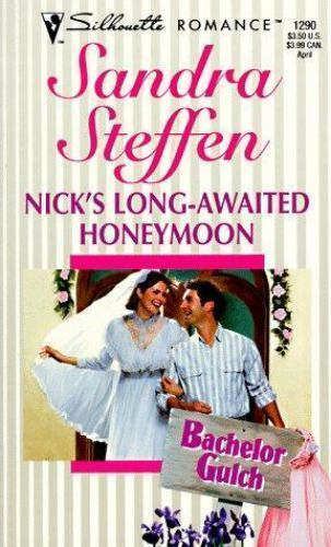 Nick's Long-Awaited Honeymoon by Sandra Steffen