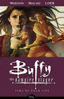 Buffy the Vampire Slayer Season 8 Volume 4: Time of Your Life by Jeph Loeb, Joss Whedon (Paperback, 2009)