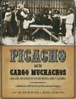 Picacho and the Cargo Muchachos: Gold, Guns and Geology of Eastern Imperial County, California by San Diego Association of Geologists, Todd A Wirths (Paperback / softback, 2015)