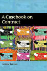 A Casebook on Contract by Hon. Andrew Burrows (Paperback, 2007)