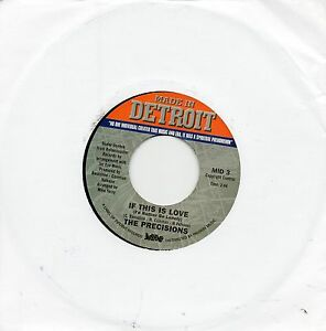 PRECISIONS-IF-THIS-IS-LOVE-039-B-039-SIDE-ETCHED-MADE-IN-DETROIT-Re-Iss-NORTHERN