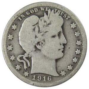 1916 Barber Quarter G Good 90% Silver 25c US Type Coin Collectible