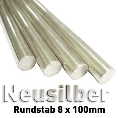 Neusilber Rundstange 8 x 100 mm Rund Stab Metall CW400J Nickel silver CuNiZn cm