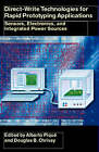 Direct-Write Technologies for Rapid Prototyping Applications: Sensors, Electronics, and Integrated Power Sources by Douglas B. Chrisey (Hardback, 2001)