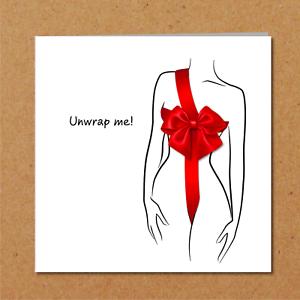 Details About Unwrap Me Sexy Birthday Anniversary Valentine Card Boyfriend Husband Lover Rude