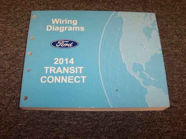 2014 Ford Transit Connect Van Electrical Wiring Diagram