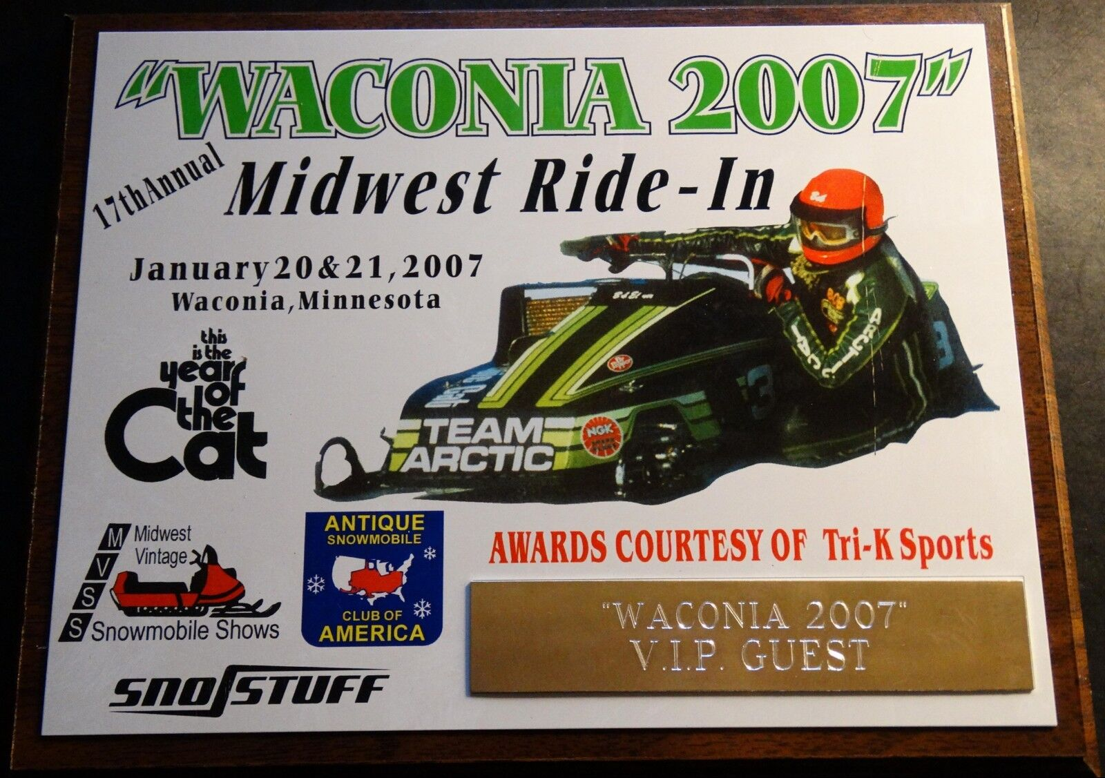 ARCTIC CAT SNOWMOBILES WACONIA RIDE IN 2007 LIMITED V.I.P. GUEST PLAQUE
