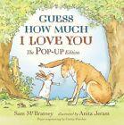 Guess How Much I Love You. Pop-Up von Sam McBratney (2011, Gebundene Ausgabe)