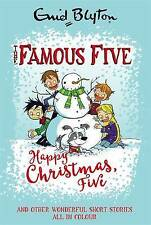 Happy Christmas, Five!: And Other Wonderful Stories (Famous Five Short Stories),