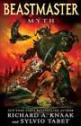 Beastmaster: Myth by Sylvio Tabet, Richard A. Knaak (Paperback, 2010)