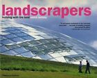 Landscrapers: Building with the Land by Aaron Betsky (Paperback, 1999)
