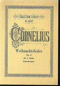 CORNELIUS-034-WEIHNACHTSLIEDER-034-Op-8-Originalausgabe-Klavierauszug-mit-Text