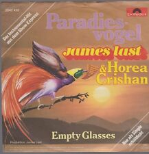 "7"" James Last & Horea Crishan Paradiesvogel / Empty Glasses 80`s Polydor"