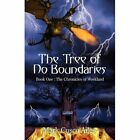 The Tree of No Boundaries 9780595528349 by Mark Cusco Ailes Paperback