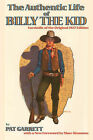 The Authentic Life of Billy the Kid by Pat F Garrett (Paperback / softback, 2007)