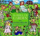 Isabella's Garden by Glenda Millard (Hardback, 2012)