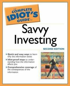 The-Complete-Idiot-039-s-Guide-The-Complete-Idiot-039-s-Guide-to-Savvy-Investing-2nd-ed