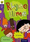 Oxford Reading Tree Story Sparks: Oxford Level  11: Rhyme Slime by Ali Sparkes (Paperback, 2015)