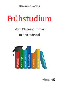 Buch-Fruehstudium-Vom-Klassenzimmer-in-den-Hoersaal
