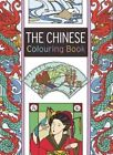 The Chinese Colouring Book: Large and Small Projects to Enjoy by Elaine Hamer (Paperback, 2014)