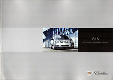 Cadillac BLS Saloon 2006 UK Market Sales Brochure SE Luxury Sport Luxury