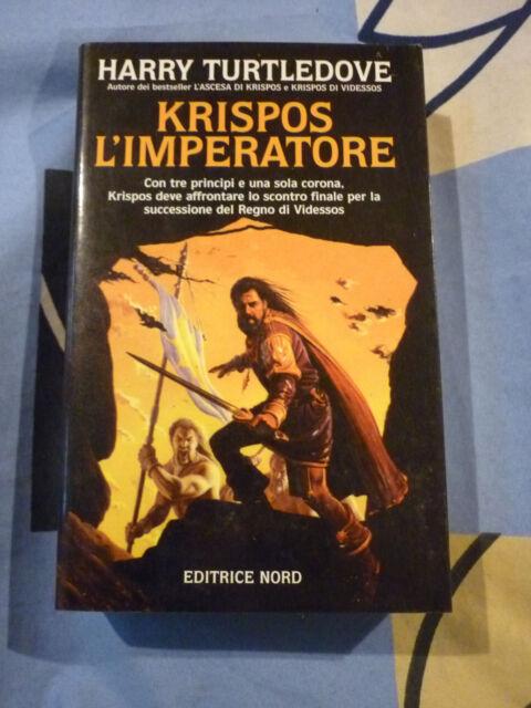 Krispos l'imperatore Harry Turtledove Narrativa 125