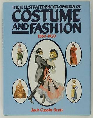 HB Book Textile Art ILLUSTRATED ENCYCLOPAEDIA OF COSTUME & FASHION 1550-1920