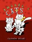 Amanda's Cats by Carole Hlad 9781450014595 Paperback 2009