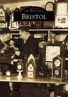 Bristol by Gail Leach, Steven Vastola (Paperback / softback, 2001)
