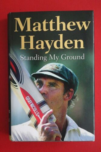 1 of 1 - *SIGNED 1ST EDITION* STANDING MY GROUND by Matthew Hayden (HC/DJ, 2010)