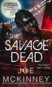 Very-Good-Savage-Dead-The-Mass-Market-Paperback-Joe-McKinney-0786029307