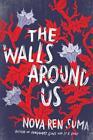 The Walls Around Us von Nova Ren Suma (2016, Taschenbuch)