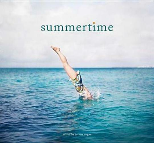 SUMMERTIME [9781452124797] - JOANNE DUGAN (HARDCOVER) NEW
